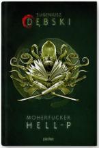 Moherfucker Hell-P