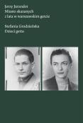 Miasto skazanych, 2 lata w warszawskim getcie