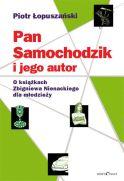 Piotr Łopuszański, Pan Samochodzik i jego autor